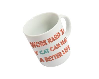 Mug I work hard